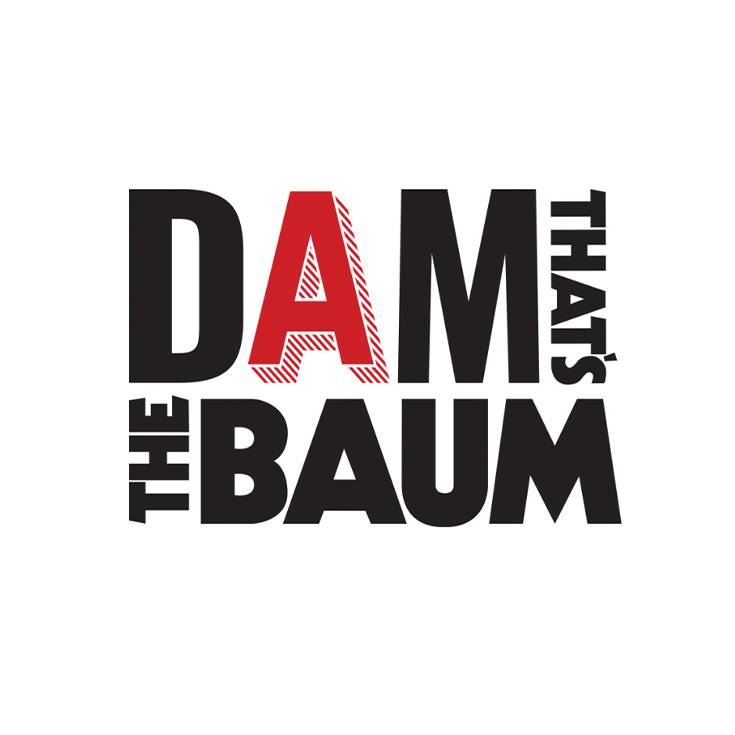 DAM That's the BAUM Workshop Series!  Image